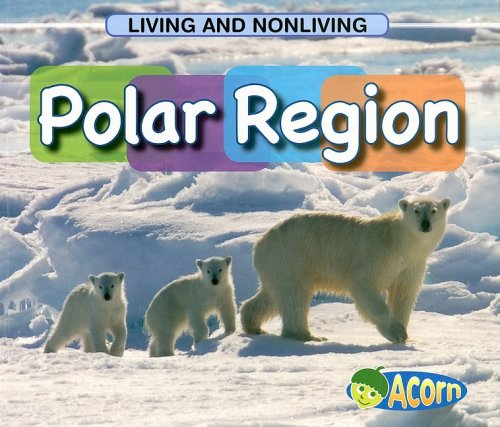 Polar Region (Living and Nonliving)