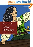 Wer war Grace O'Malley?