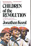 Children of the revolution: A Yankee teacher in the Cuban schools (0440513995) by Kozol, Jonathan