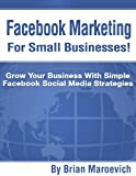 img - for Facebook Marketing For Small Businesses! book / textbook / text book