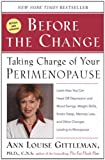 img - for Before The Change: Taking Charge of Your Premenopause book / textbook / text book