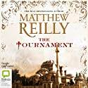 The Tournament (       UNABRIDGED) by Matthew Reilly Narrated by Lucy Gaskell