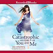 The Catastrophic History of You and Me | [Jess Rothenberg]