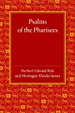 Psalms of the Pharisees: The Psalms of Solomon
