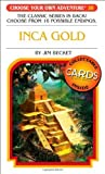 Inca Gold (Choose Your Own Adventure)