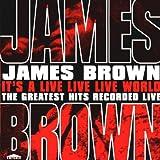 echange, troc James Brown - Greatest Hits Live