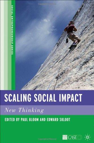 Scaling Social Impact: New Thinking (Social Entrepreneurship)