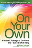 On Your Own, 5th Edition: A Widows Passage to Emotional and Financial Well-Being