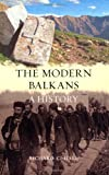 "Richard C. Hall, ""The Modern Balkans: A History"" (Reaktion Books, 2011)"