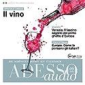 ASESSO audio - Il vino. 9/2016: Italienisch lernen Audio - Der Wein Hörbuch von  div. Gesprochen von:  div.