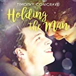 Holding the Man | Timothy Conigrave