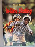 In-Line Skating (Action Sports) (0516402021) by Martin, John