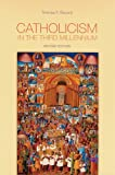 Catholicism in the Third Millennium