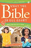 img - for What the Bible Is All About Handbook for Kids: Bible Handbook for Kids book / textbook / text book