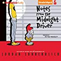 Notes from the Midnight Driver (       UNABRIDGED) by Jordan Sonnenblick Narrated by Peter Berkrot