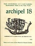 img - for Archipel 18: Etudes Interdisciplinaires sur le Monde Insulindien book / textbook / text book