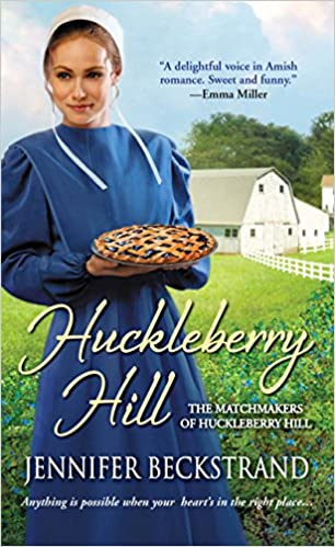 Huckleberry Hill (The Matchmakers of Huckleberry Hill series Book 1)