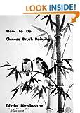 How to Do Chinese Brush Painting