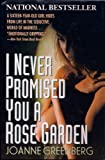 I Never Promised You a Rose Garden (0805008721) by Green, Hannah