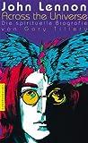 """John Lennon: """"Across the Universe"""" - Die spirituelle Biografie"""