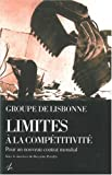 img - for Limites a la competitivite: Vers un nouveau contrat mondial (French Edition) book / textbook / text book