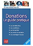 echange, troc Sylvie Dibos-Lacroux - Donations : Le guide pratique
