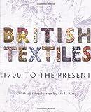British Textiles: 1700 to the Present (1851776184) by Rothstein, Natalie