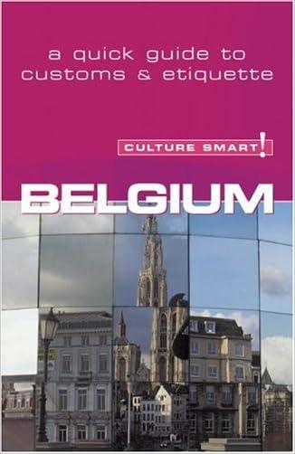 Belgium - Culture Smart!: a quick guide to customs & etiquette