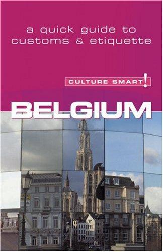 Belgium - Culture Smart!