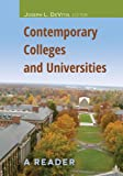 Contemporary Colleges & Universities: A Reader (Adolescent Cultures, School and Society) (Adolescent Cultures, School & Society)