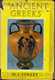 The Ancient Greeks: 2 (0670122599) by Finley, M. I.