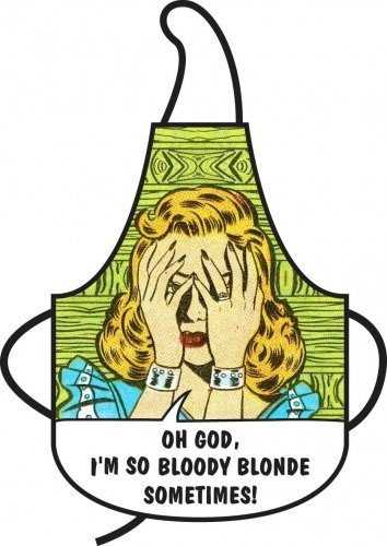 50-s-Style-rtro-doreiller-Housewife-Tablier-Humour-Oh-God-I-m-So-Bloody-Blonde-Sometimes