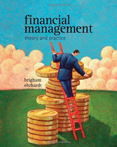 Financial Management: Theory &#038; Practice (with Thomson ONE - Business School Edition 1-Year Printed Access Card)