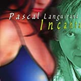 Incanta by Languirand, Pascal (2007-01-08)