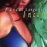 Incanta by Languirand, Pascal (2007-01-08)