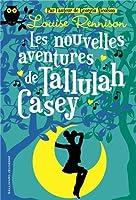 Les nouvelles aventures de Tallulah Casey © Amazon