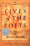 Lives of the Poets (0375706046) by Michael Schmidt