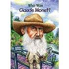 Who Was Claude Monet? Hörbuch von Ann Waldron Gesprochen von: Arthur Morey