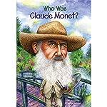 Who Was Claude Monet? | Ann Waldron