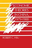 img - for Economic Theories in China, 1979-1988 book / textbook / text book