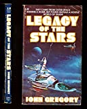 Legacy of the Stars (Leisure SF, 634) (0843906340) by John Gregory