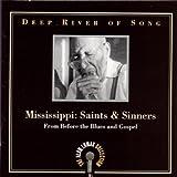 echange, troc Compilation - Deep River Of Song : Saints & Sinners