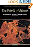 The World of Athens: An Introduction...