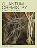 Quantum Chemistry and Spectroscopy (3rd Edition)
