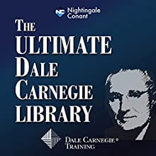 The Ultimate Dale Carnegie Library Speech by  Dale Carnegie Training Narrated by  Dale Carnegie Training