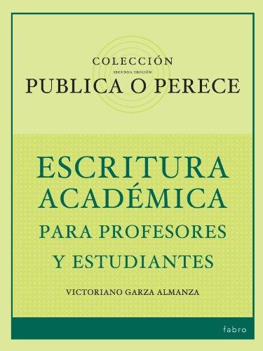 Publica o Perece: Escritura Académica para Profesores y Estudiantes