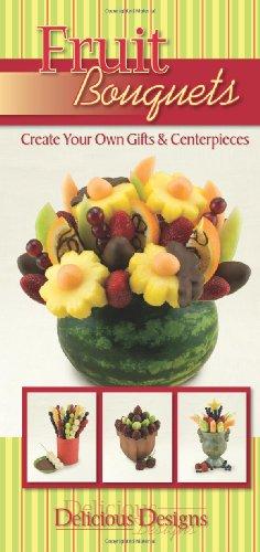 Fruit Bouquets, Delicious Designs