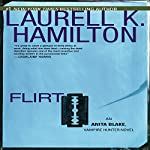 Flirt: Anita Blake, Vampire Hunter, Book 18 | Laurell K. Hamilton