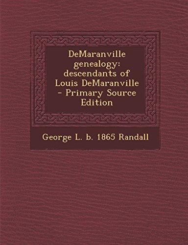 DeMaranville genealogy: descendants of Louis DeMaranville