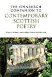 The Edinburgh Companion to Contemporary Scottish Poetry (Edinburgh Companions to Scottish Literature)